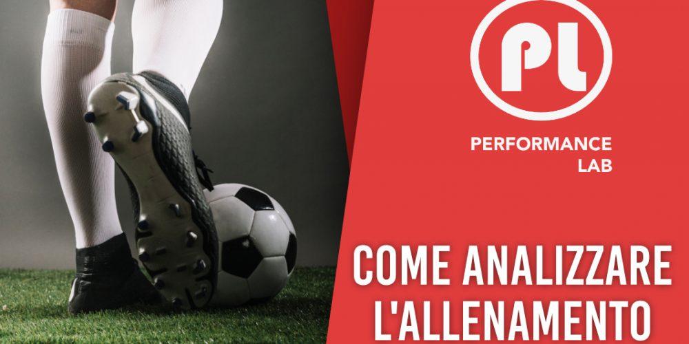 Come analizzare l'allenamento_PerformanceLab