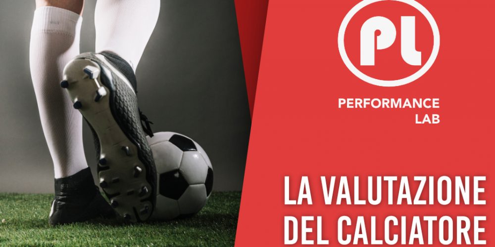 La valutazione del calciatore_PerformanceLab