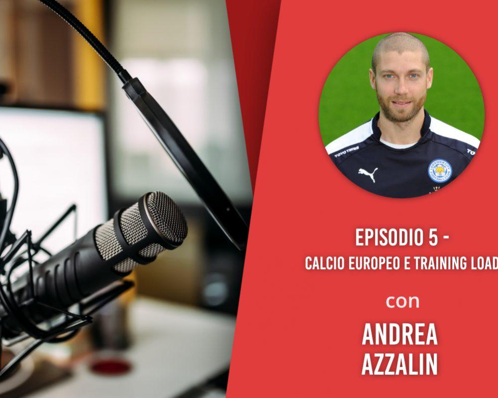 Calcio europeo e Training Load – Intervista ad Andrea Azzalin