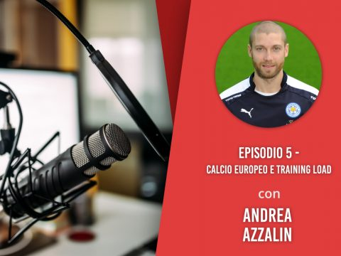 Calcio europeo e Training Load – Intervista ad Andrea Azzalin