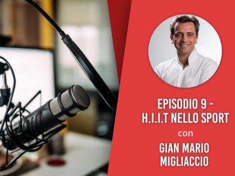 H.I.I.T nello sport – Intervista a Gian Mario Migliaccio