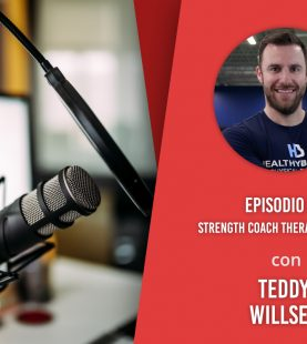 Strength Coach Therapy Approach – Intervista a Teddy Willsey
