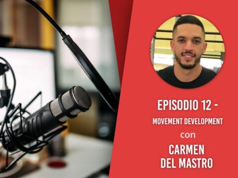 Movement development – Intervista a Carmen Del Mastro