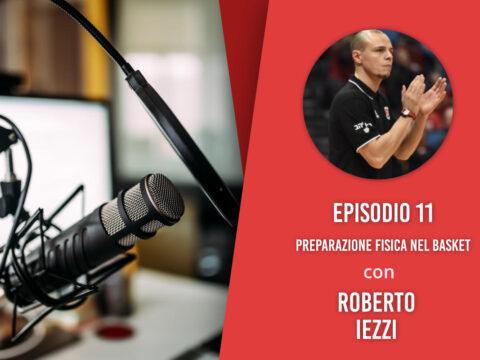 Preparazione fisica nel basket – Intervista a Roberto Iezzi