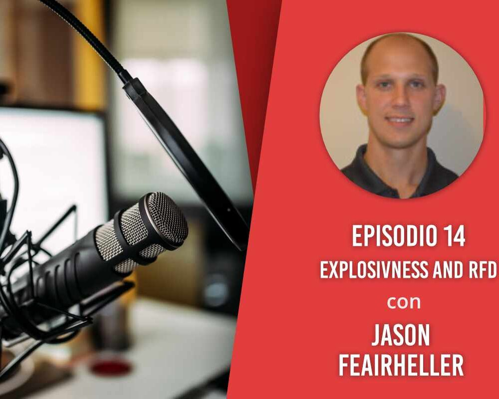 Explosivness and RFD – Intervista a Jason Feairheller