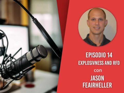 Explosivness and RFD – Intervista a Jason Feairheller