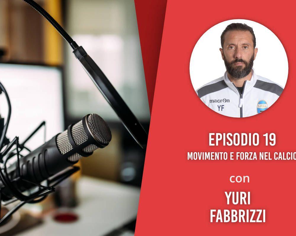 Movimento e forza nel calcio – Intervista a Yuri Fabbrizzi
