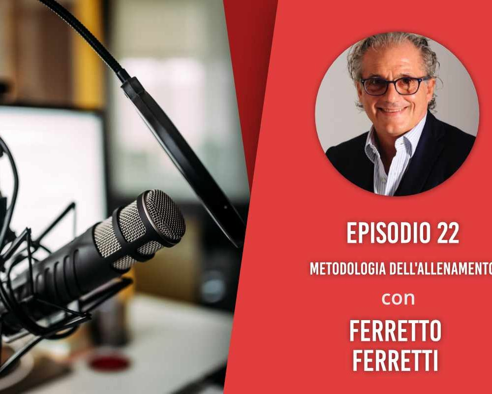 Metodologia dell'allenamento – Intervista a Ferretto Ferretti